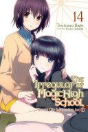 The Irregular at Magic High School, Vol. 14 (light novel) Pdf/ePub eBook