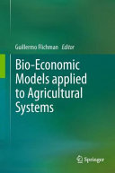 Pdf Bio-Economic Models applied to Agricultural Systems Telecharger