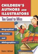Children's Authors and Illustrators Too Good to Miss