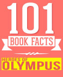 Pdf Heroes of Olympus - 101 Amazingly True Facts You Didn't Know Telecharger