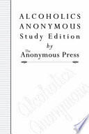 Alcoholics Anonymous Study Edition