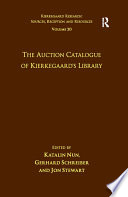 Volume 20  The Auction Catalogue of Kierkegaard s Library
