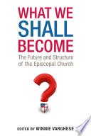 What We Shall Become