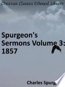Spurgeon S Sermons Volume 3 1857