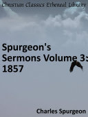 Spurgeon s Sermons Volume 3  1857