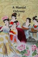 A Martial Odyssey 2