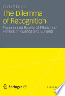 The Dilemma of Recognition