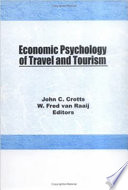 Economic Psychology of Travel and Tourism