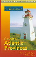 Adventure Guide to Canada s Atlantic Provinces