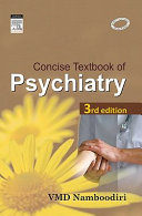 Concise Textbook Of Psychiatry 3 E