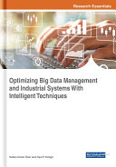 Pdf Optimizing Big Data Management and Industrial Systems With Intelligent Techniques Telecharger