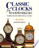 Classic Clocks for Woodworkers