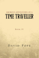 Amorous Adventures of a Time Traveller ebook