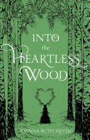 Into the Heartless Wood Book PDF