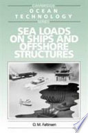 Sea Loads on Ships and Offshore Structures Book