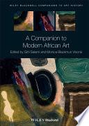 A Companion To Modern African Art Book