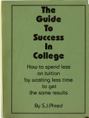 The Guide to Success in College