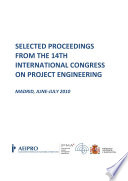 Selected Proceedings from the 14th International Congress on Project Engineering
