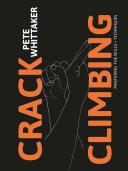 Crack Climbing     Mastering the skills   techniques