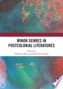 Minor Genres in Postcolonial Literatures