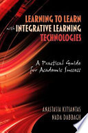 Learning To Learn With Integrative Learning Technologies Ilt