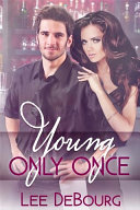 Young, Only Once Book