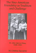 The Sino American Friendship as Tradition and Challenge