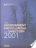 """""""The Environment Encyclopedia and Directory 2001"""" by Europa Publications"""