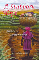 A Stubborn Hope