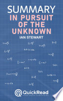 Summary Of In Pursuit Of The Unknown By Ian Stewart