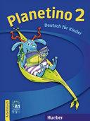 Planetino. Arbeitsbuch. Per la Scuola elementare - Band 2