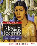 A History of World Societies  Concise Edition  Volume 2