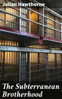 The Subterranean Brotherhood [Pdf/ePub] eBook
