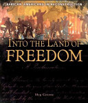 Into the Land of Freedom