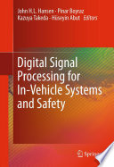 Digital Signal Processing for In Vehicle Systems and Safety Book