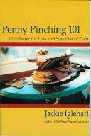 Penny Pinching 101