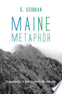 Maine Metaphor  Experience in the Western Mountains