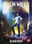 Devlin Waugh: Blood Debt ebook