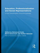 Education, Professionalization and Social Representations