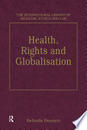 Health Rights And Globalisation