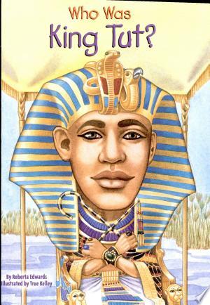 Download Who Was King Tut? Free PDF Books - Free PDF