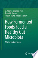 How Fermented Foods Feed A Healthy Gut Microbiota Book PDF