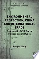 Environmental Protection China And International Trade