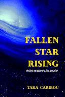 Fallen Star Rising