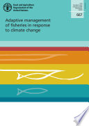 Adaptive management of fisheries in response to climate change Book