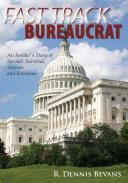 Fast Track Bureaucrat