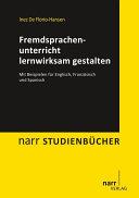 Fremdsprachenunterricht lernwirksam gestalten: Mit Beispielen für ...