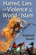 Hatred, Lies, and Violence in the World of Islam Pdf/ePub eBook
