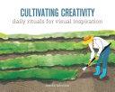 Cultivating Creativity