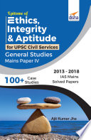 """Epitome of Ethics, Integrity & Aptitude for UPSC Civil Services General Studies Mains Paper IV"" by Disha Experts"